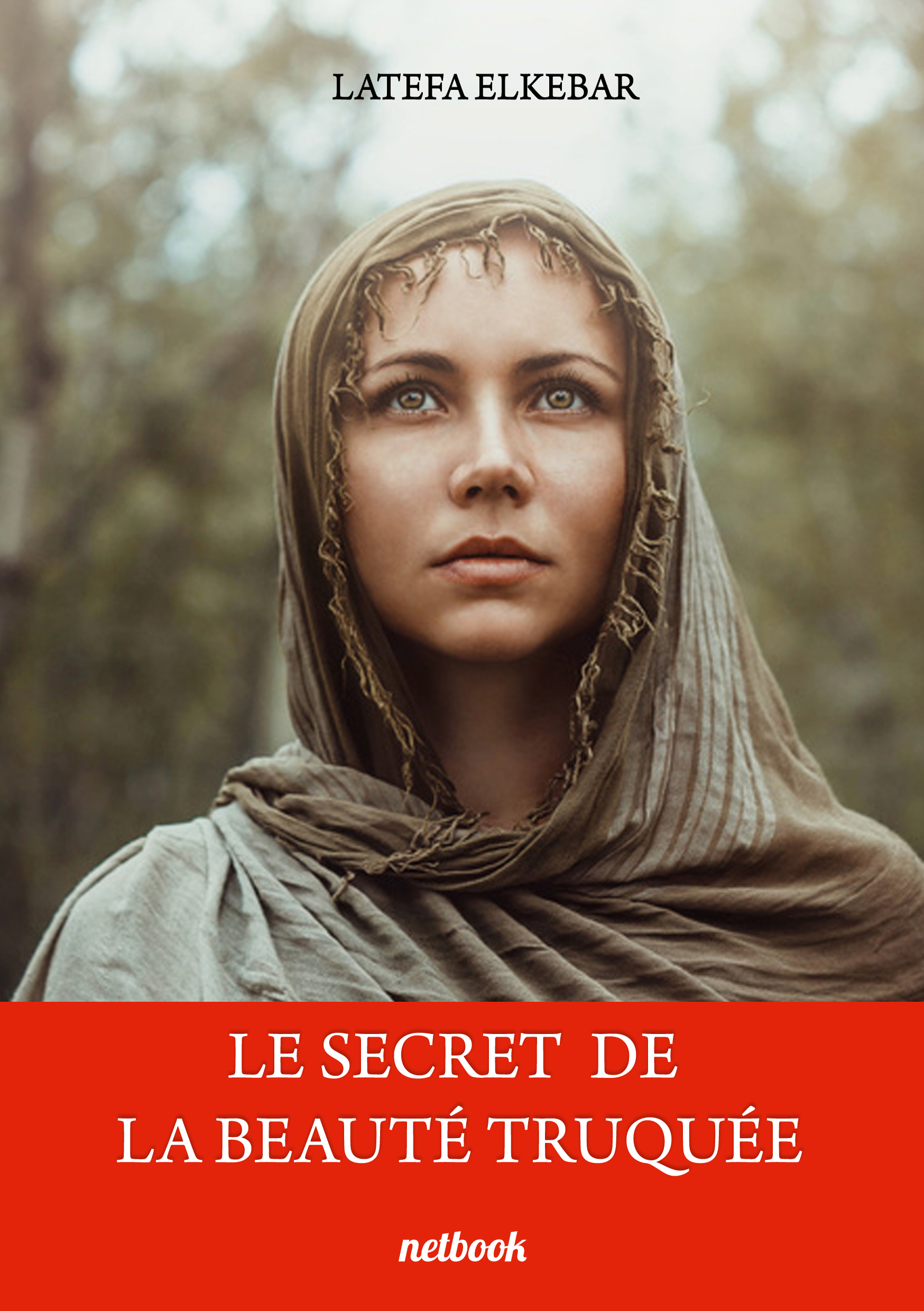 LE SECRET DE LA BEAUTE TRUQUEE